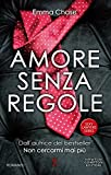 Amore senza regole (Sexy Lawyers Series Vol. 3)