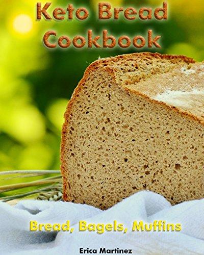 keto-bread-cookbook-bread-bagels-muffins-ketogenic-bread-ketogenic-diet-cookbook-low-carb-diet-low-c