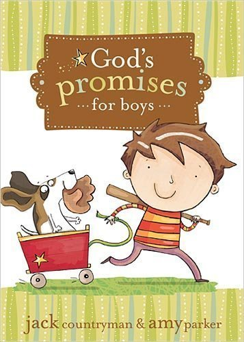 God's Promises for Boys by Countryman, Jack, Parker, Amy (2010) Hardcover