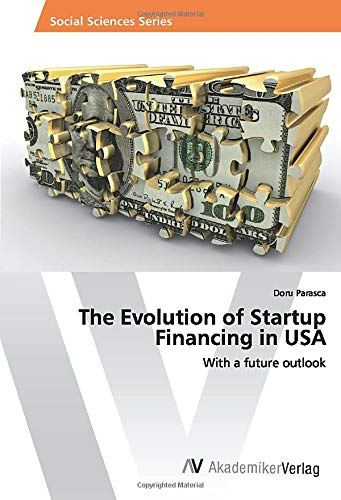 The Evolution of Startup Financing in USA: With a future outlook