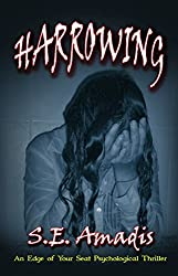 Harrowing: A Fast-Paced Edge of Your Seat Psychological Thriller (The Annasuya Thrillers Book 1)