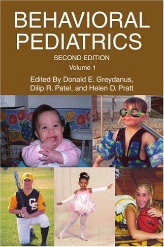BEHAVIORAL PEDIATRICS: Volume 1 by Donald Greydanus (2006-03-30)