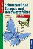 Schmetterlinge Europas und Nordwestafrikas: Alle Tagfalter, über 400 Arten -