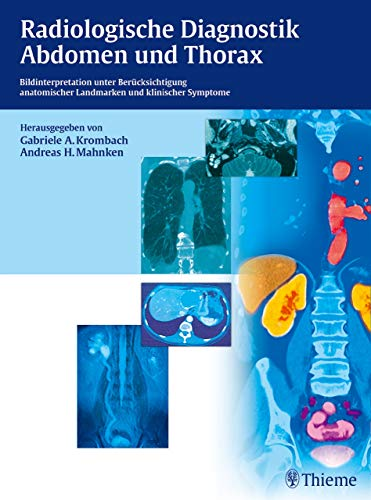 Radiologische Diagnostik Abdomen und Thorax: Bildinterpretation unter Berücksichtigung anatom. Landmarken u. klin. Symptome - Pädiatrische Herz