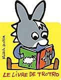 """Afficher """"Le livre de Trotro"""""""
