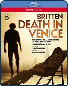 Britten: Death In Venice [John Graham-Hall, Andrew Shore, Tim Mead] [Blu-ray] [2014]