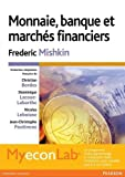 Monnaie, banque et marchés financiers 10e édition : Pack Premium FR/ENG : Livre en français + MyLab en anglais - Licence étudiant 12 mois