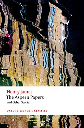 The Aspern Papers and Otherr Stories (Oxford World's Classics)