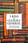 1 kilo de cultura general par Braunstein