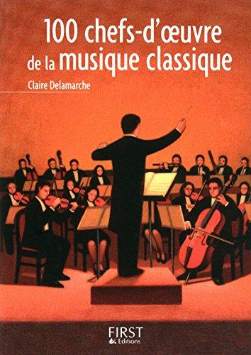 Petit livre de - 100 uvres-cls de la musique classique
