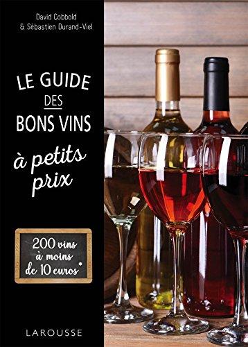 Le guide des bons vins  petits prix
