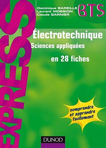 Électrotechnique en 28 fiches (Express BTS)