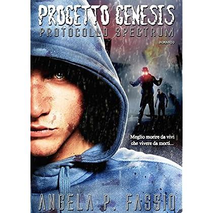 Progetto Genesis. Protocollo Spectrum [Vol. Ii]