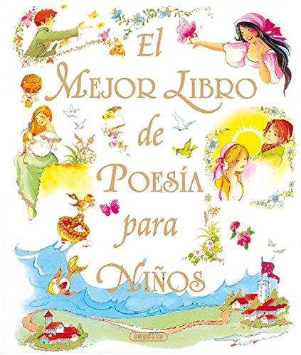El mejor libro de poesía para niños (Grandes Libros) por Equipo Susaeta