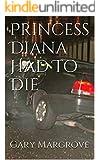 Princess Diana Had To Die