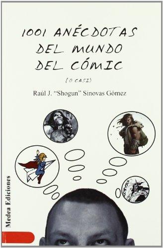 1001 ANECDOTAS DEL MUNDO DEL COMIC ***RELANZAMIENTO*** Cover Image