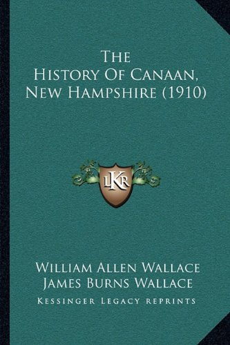The History of Canaan, New Hampshire (1910)