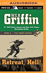Retreat, Hell! (The Corps Series) by W.E.B. Griffin (2014-10-07)