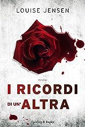 I ricordi di un'altra (Italian Edition)