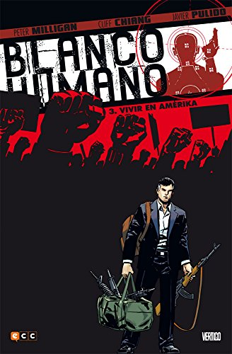 Blanco Humano 3 de 4: Vivir en Amérika