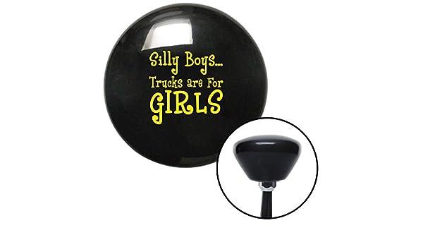 Yellow Silly Boys.Trucks are for Girls American Shifter 28794 Black Retro Shift Knob