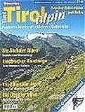 Tirol alpin: Die schönsten Touren zwischen Reschen und Gerlos (Bergsteiger special)
