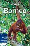 Borneo: Regional Guide (Lonely Planet Regional Guide)