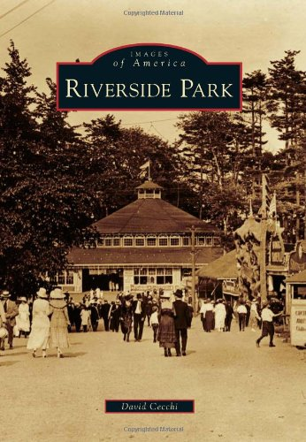 Riverside Park (Images of America) - Six Flags See