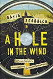 A Hole in the Wind – A Climate Scientist`s Bicycle Journey Across the United States
