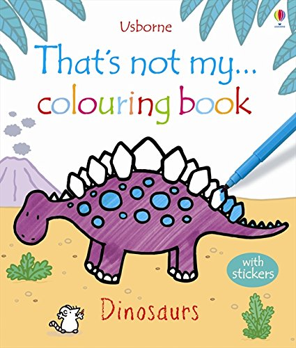 Dinosaurs (Thats Not My Colouring Books) (That's Not My...Activity Book)