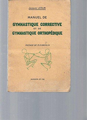 Manuel de Gymnastique Corrective et de Gymnastique Orthopédique par Jacques Lesur