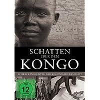 Schatten über dem Kongo - Schreckensgeister der Kolonialherrschaft