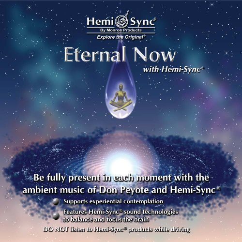 Eternal Now with Hemi-Sync by Monroe Products (2009-10-01)