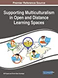 Supporting Multiculturalism in Open and Distance Learning Spaces (Advances in Educational Technologies and Instructional Design)