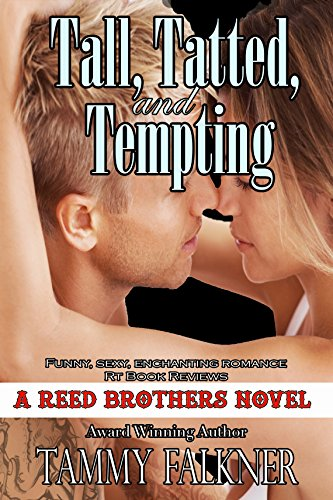 tall-tatted-and-tempting-the-reed-brothers-series-book-1