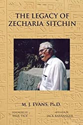 The Legacy of Zecharia Sitchin: The Shifting Paradigm by M. J. Evans (2011-05-03)