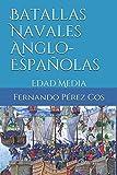 Batallas Navales Anglo-Españolas: Edad Media