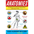 Anatomies: The Human Body, Its Parts and The Stories They Tell