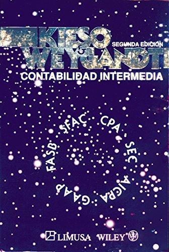 Contabilidad Intermedia / Intermediate Accounting por Donald E. Kieso