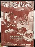 VIE A LA CAMPAGNE [No 342] du 01/12/1931 - ILLUSTRE DE 128 PHOTOS ET DESSINS L'ENTREE DE LA VILLA ISOL SERENA VENTES AMELIOREES PAR LES ENCHERES SILENCIEUSES PAR DESJARDINS POUR BIEN ELEVER ET SELECTIONNER LES PIGEONS EPANDAGE EN ENFOUISSEMENT RATIONNELS DU FUMIER STATUTS DES EPXLOITANTS ET OUVRIERS AGRICOLES LA RENAISSANCE DE LA FRANCE PAR LES PLANTATIONS PAR VIAUD-BRUANT HEUREUSE TRANSFORMATION D'UNE COUR DE MANOIR PAR DUPRAT - LES SITUATIONS RURALES QUE VOUS POUVEZ ENVISAGER DROIT RURAL ET I
