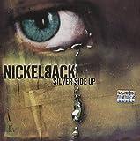 Songtexte von Nickelback - Silver Side Up