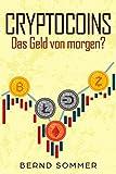 Cryptocoins: Das Geld von morgen?