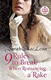 Nine Rules to Break When Romancing a Rake: Number 1 in series (Love by Numbers)