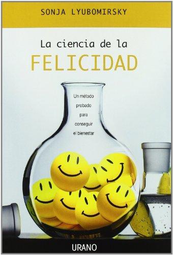 La ciencia de la felicidad (Crecimiento personal) por Sonja Lyubomirsky