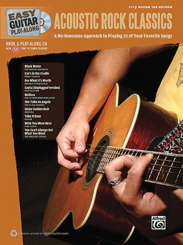 Easy Guitar Play-Along Acoustic Rock Classics: A No-Nonsense Approach to Playing 10 of Your Favorite Songs (Easy Guitar Tab), Book & CD (Easy Play Along)