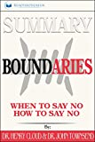 #1: Summary: Boundaries: When To Say Yes, How to Say No
