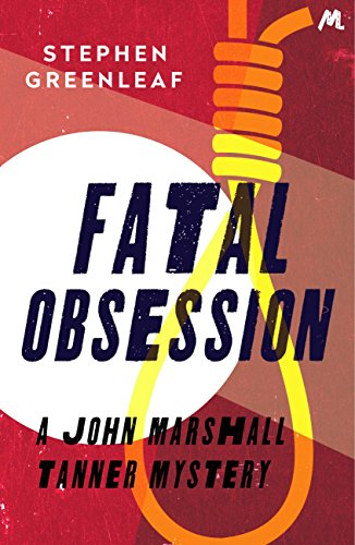 Fatal obsession john marshall tanner investigation 4 john fatal obsession john marshall tanner investigation 4 john marshall tanner mysteries by fandeluxe Ebook collections