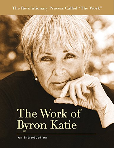 The Work of Byron Katie: An Introduction (English Edition) por Byron Katie