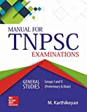 TNPSC for Group I and II is a well-researched and comprehensive book for the Tamil Nadu State Examinations. The book contains comprehensive yet concise information on all subjects under General Studies as well as a detailed portion on Tamil Nadu Gene...