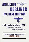 Amtlicher Berliner Taschenfahrplan. Berlin - Jahresfahrplan 1943